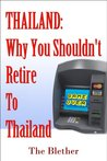 Thailand: Why You...