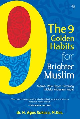 Download Epub The 9 Golden Habits for Brighter Muslim