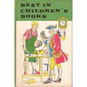 Best in Children's Books Volume 6: Story of Early America, Very Little Girl, Elephant's Kid, Poems of the City, Shoemaker & the Elves, Child's World in ABC, Your Breakfast Egg, Life in the Arctic, etc
