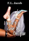 I Won't Give Up on You (Black Hollywood, #2)