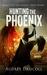 Hunting the Phoenix