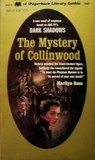 The Mystery of Collinwood by Marilyn Ross