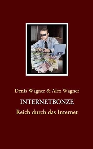 Internetbonze: Reich durch das Internet