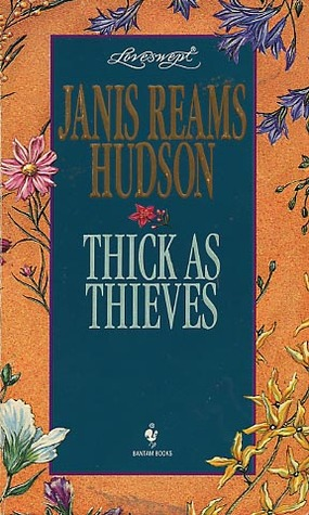Thick as Thieves (Loveswept, No. 744)