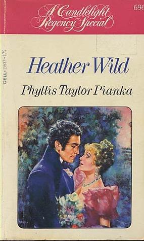 Heather Wild (Candlelight Regency #696)