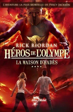 La Maison d'Hadès (The Heroes of Olympus, #4)