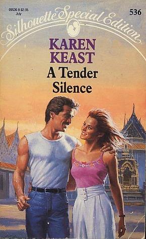 A Tender Silence By Karen Keast