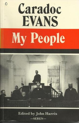 Image result for Caradoc Evans, My People: