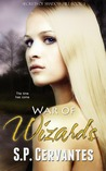 War of Wizards (Secrets of Shadow Hill, #3)