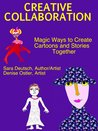 Creative Collaboration: Magic Ways to Create Cartoons and Stories Together