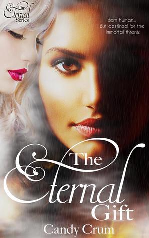 The Eternal Gift (The Eternal Series, #1)