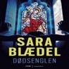 Dødsenglen by Sara Blaedel