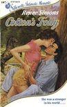 Colton's Folly (Silhouette Intimate Moments, No. 187)