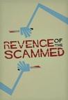 Revenge of the Scammed