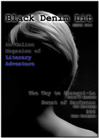 Black Denim Lit #2: The Way to Shangri-La [Mar, 2014]