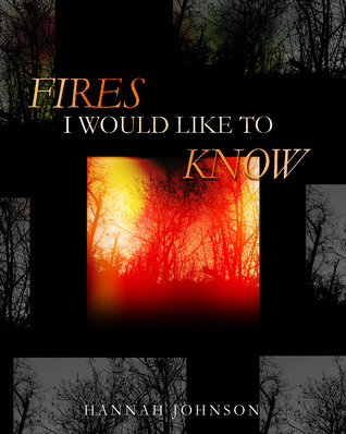 Fires I Would Like To Know