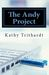 The Andy Project