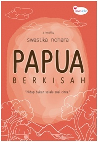 Papua Berkisah