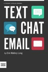 Text/Chat/Email by Erin Mallory Long