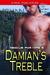 Damian's Treble (Rescue for Hire, #3)