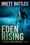 Eden Rising (Project Eden, #5)