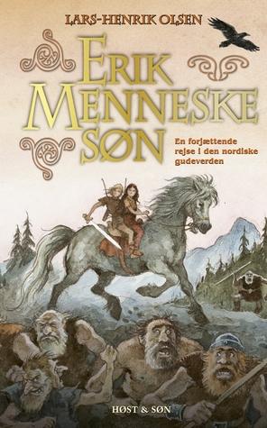 Erik Menneskesøn by Lars-Henrik Olsen