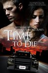 Time To Die by Sabrina Sims McAfee