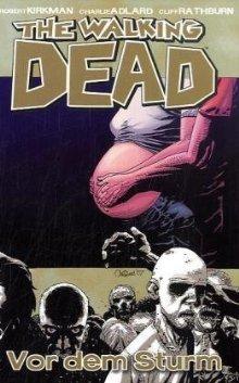 The Walking Dead, Volume.7 : Die Ruhe vor dem Sturm
