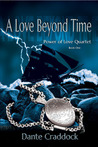 A Love Beyond Time (Power of Love Quartet, #1)