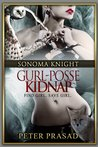 Gurl-Posse Kidnap (Sonoma Knight PI, #2)