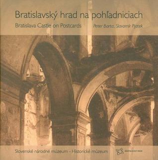 Bratislavský hrad na pohľadniciach / Bratislava Castle on Postcards