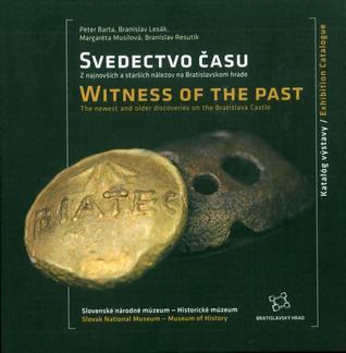 Svedectvo času, Z najnovších a starších nálezov na Bratislavskom hrade