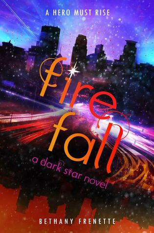 Fire Fall (Dark Star, #3)
