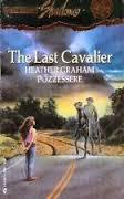 Last Cavalier by Heather Graham Pozzessere