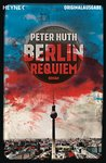Berlin Requiem by Peter Huth