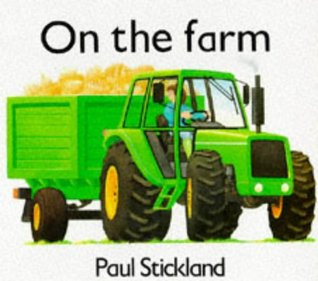 Working on the Farm (Board Books - Strickland)