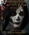 Maya (Bhangarh Trilogy)