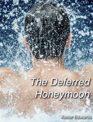 The Deferred Honeymoon