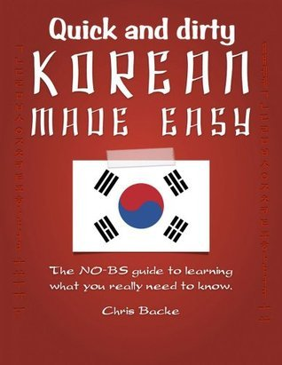 Korean Made Easy: the quick and dirty version