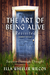 The Art of Being Alive - Re...