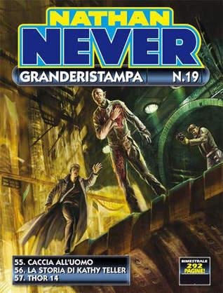 Nathan Never Granderistampa n. 19
