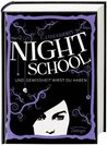Night School. Und Gewissheit wirst du haben by C.J. Daugherty
