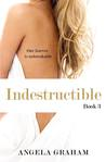 Indestructible (Harmony, #3)