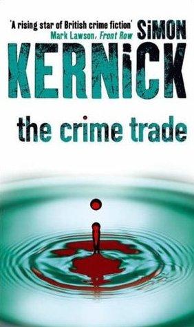 The Crime Trade (Tina Boyd #1)