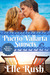Puerto Vallarta Sunsets (Resort Romances #1) by Elle Rush