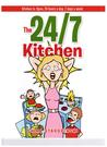 The 24/7 Kitchen: Kitchen Is Open, 24 Hours a Day, 7 Days a Week