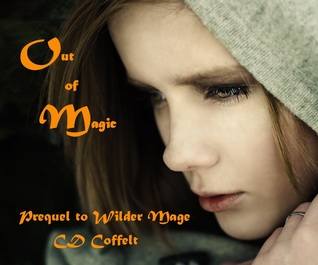 Out of Magic (The Magic Withheld)