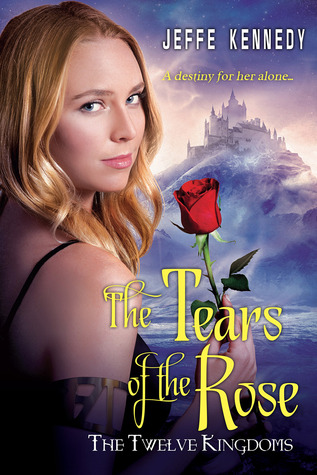 The Tears of the Rose (The Twelve Kingdoms, #2)