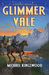 Glimmer Vale (Glimmer Vale ...