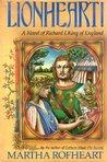 Lionheart!: A Novel of Richard I, King of England